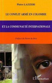 Le conflit arme en colombie et la communaute internationale