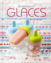 Glaces - batonnets glaces sans sorbetiere