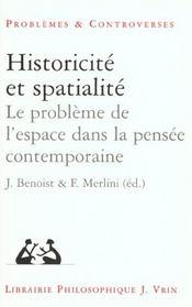 Historicité et spatialité ; le problème de l'espace dans la pensée contemporaine
