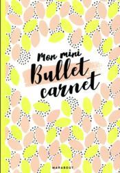 Mon mini-bullet carnet - Couverture - Format classique