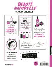 Beauté naturelle ; 100 recettes maison visage & corps - 4ème de couverture - Format classique