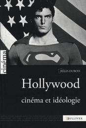 Hollywood ; cinéma et idéologie - Intérieur - Format classique
