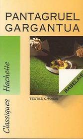 Pantagruel ; Gargantua ; Bilingue Extraits