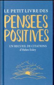 Le petit livre des pensées positives - Couverture - Format classique