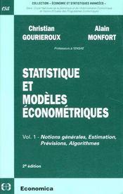 Statistique et modèles économétriques t.1 ; notions générales, estimation, prévisions, algorithmes (2e édition)