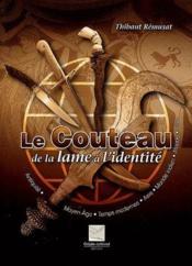 Le Couteau De La Lame A L'Identite - Couverture - Format classique