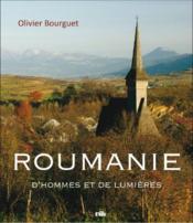 Roumanie, d'hommes et de lumières - Couverture - Format classique