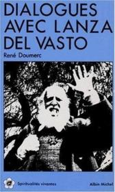 Dialogue Avec Llanza Del Vasto