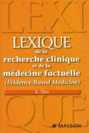 Lexique De La Recherche Clinique Et De La Medecine Factuelle