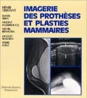 Imagerie Des Protheses Et Plasties Mammaires