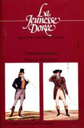 La jeunesse dorée: épisodes de la Révolution française.