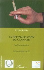 La Depenalisation Du Cannabis, Analyse Economique