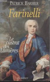 Farinelli, le castrat des Lumières