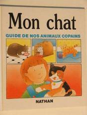 Guide De Nos Animaux Copains .. 1. Mon Chat
