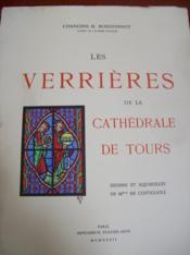 Les verrières de la cathédrale de tours