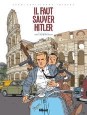 Kaplan et Masson t.2 ; il faut sauver Hitler