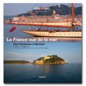La France vue de la mer - TOME 5 - Des Pyrénées à Menton - Couverture - Format classique