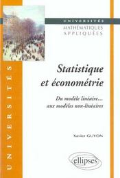 Statistique Et Econometrie Du Modele Lineaire Aux Modeles Non-Lineaires