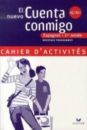 Espagnol ; 1ère année ; A1/A1+ ; cahier d'activités (édition 2007)