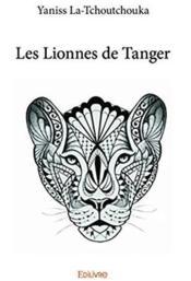 Les lionnes de Tanger - Couverture - Format classique