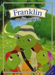Franklin Et Le Trésor Du Lac. L'Album Du Film