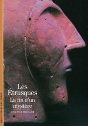Les Etrusques ; la fin d'un mystère - Couverture - Format classique