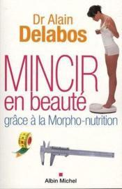 Mincir en beauté grâce à la morpho-nutrition - Couverture - Format classique