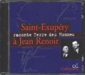 Saint-Exupery Raconte Terre Des Hommes A Jean Renoir Cd