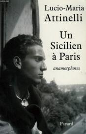 Un Sicilien A Paris ; Anamorphoses