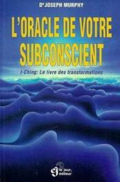 L'Oracle De Votre Subconscient