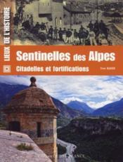 Les citadelles et fortifications des Alpes - Couverture - Format classique