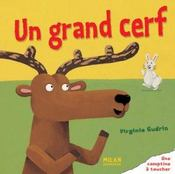 Un grand cerf virginie gu rin for Dans la foret un grand cerf regardait par la fenetre