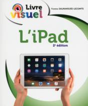 Livre visuel ; l'iPad (2e édition) - Couverture - Format classique