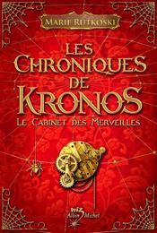 Chroniques de Kronos / Cabinet des merveilles
