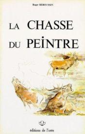 Chasse Du Peintre