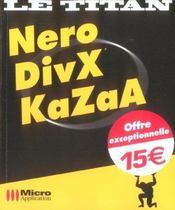 Nero, DivX, Kazaa