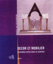 Décor et mobilier ; cathédrale Notre-Dame Chartres