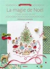 La magie de Noël ; à broder au point de croix