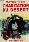 Livres - L'Habitation Du Desert