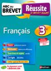 Livres - Abc Du Brevet Reussite T.37 ; Français ; 3e (édition 2016)
