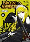 Livres - Princesse Résurrection T.8