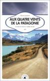 Livres - Aux quatre vents de la Patagonie