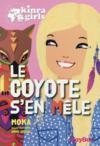 Livres - Kinra girls t.14 ; le coyote s'en mêle