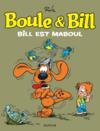 Livres - Boule & Bill T.21 ; Bill est maboul