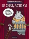 Livres - Le Chat T.16 ; acte XVI