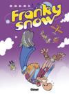Livres - Franky Snow T.11 ; Franky Snow s'envoie en l'air