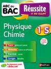 Livres - Abc Du Bac Reussite T.19 ; Physique-Chimie ; 1ère S