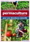 Livres - Le guide de la permaculture au jardin ; pour une abondance naturelle