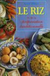 Livres - Le Riz, Preparation Traditionnelle