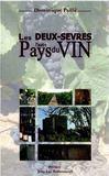 Livres - Deux-Sevres L'Autre Pays Du Vin